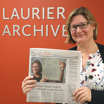 The Record: Mackenzie King preferred the name Berlin and other finds in Laurier's new online collection